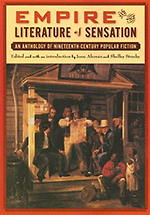 Empire and the Literature of Sensation: An Anthology of Nineteenth-Century Popular Fiction