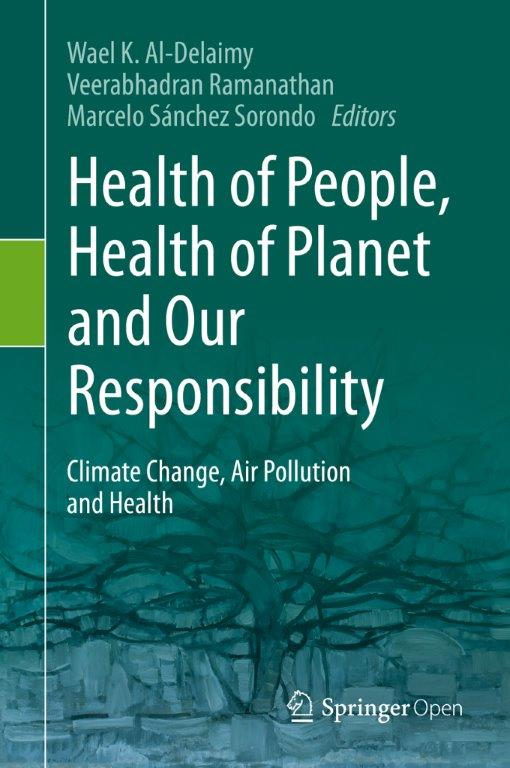 """Book cover of """"Health of People, Health of Planet and Our Responsibility"""""""