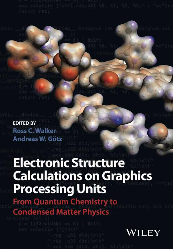 Image: Electronic Structure Calculations on Graphics Processing Units – From Quantum Chemistry to Condensed Matter Physics