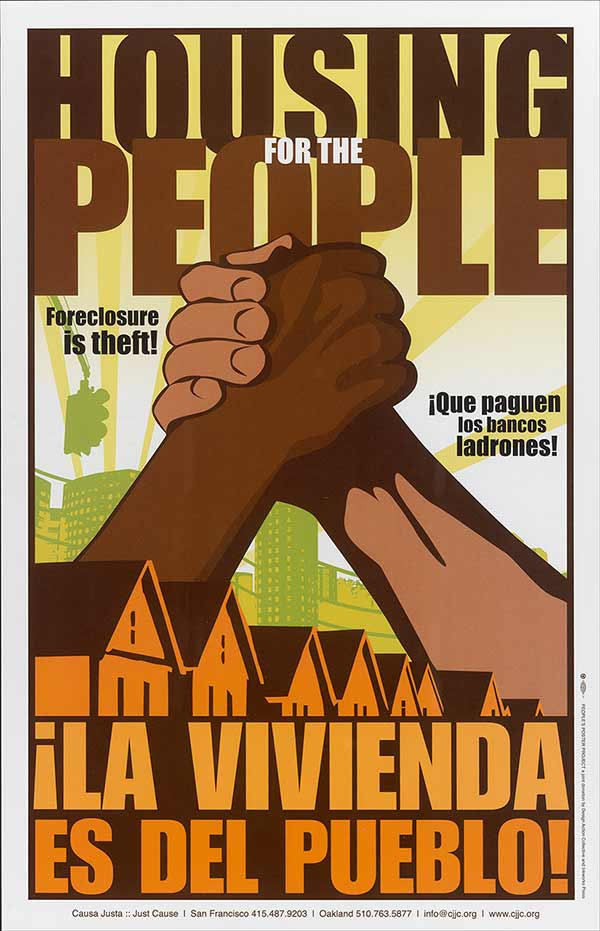 Housing for the People, Foreclosure is theft poster