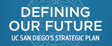 Defining Our Future: UC San Diego's Strategic Plan