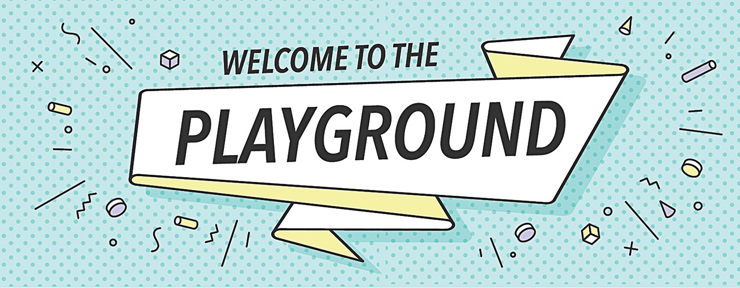Welcome to the Playground banner