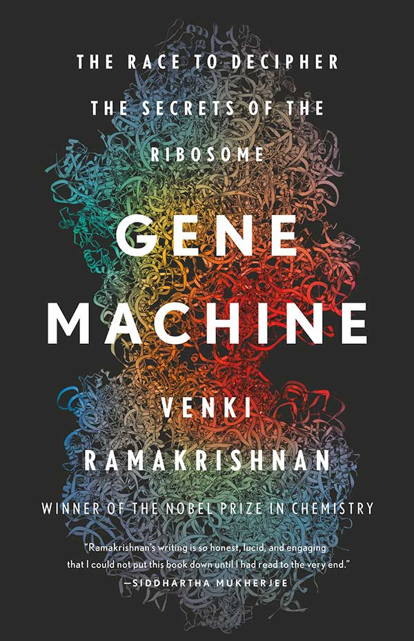 Gene Machine book by Venki Ramakrishnan