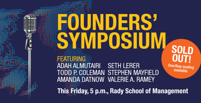 Founders' Symposium, This Friday, 5 p.m., Rady School of Management