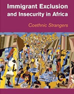 Immigrant Exclusion and Insecurity in Africa