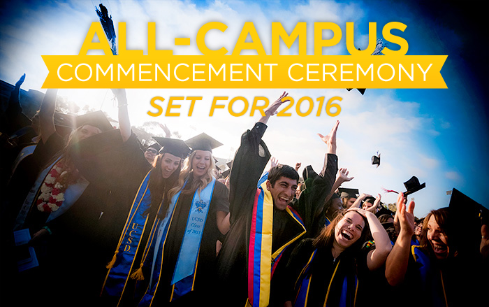 All-Campus Commencement Ceremony Set for 2016