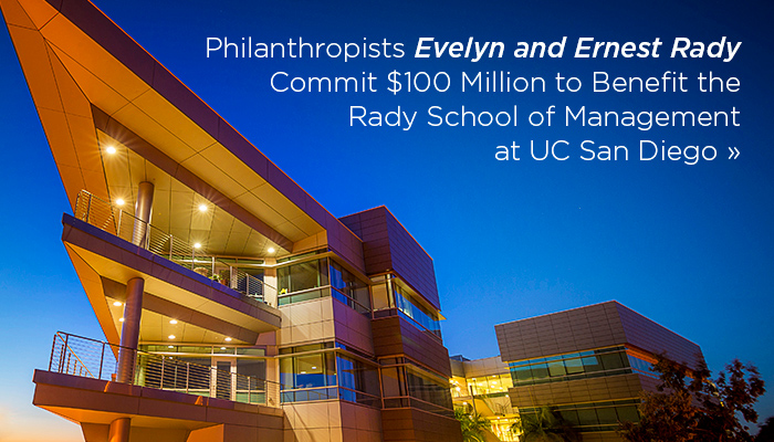 Evelyn and Ernest Rady Commit $100 Million to Benefit the Rady School of Management