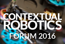Contextual Robotics Forum