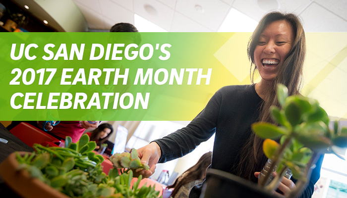 UC San Diego's 2017 Earth Month Celebration