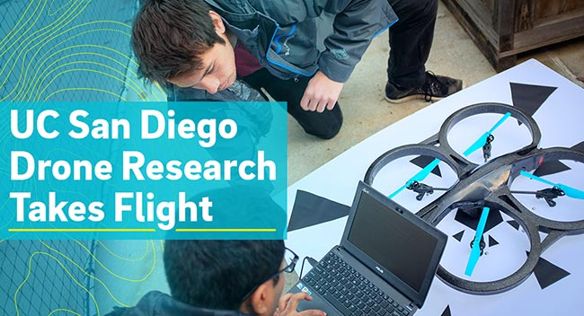 UC San Diego Drone Research Takes Flight
