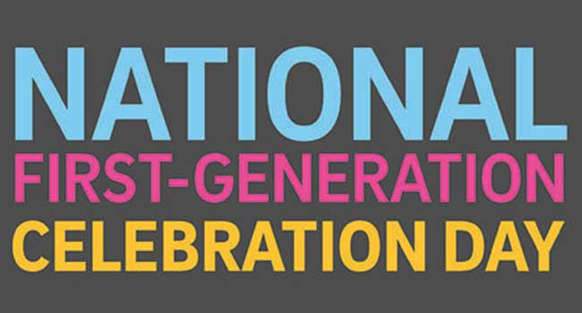 NATIONAL FIRST-GENERATION CELEBRATION DAY