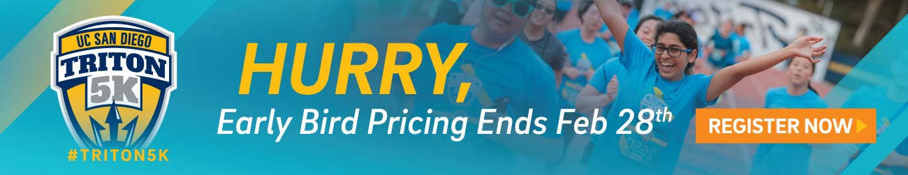 UC San Diego Triton 5K | Hurry, Early Bird Pricing Ends Feb 28th