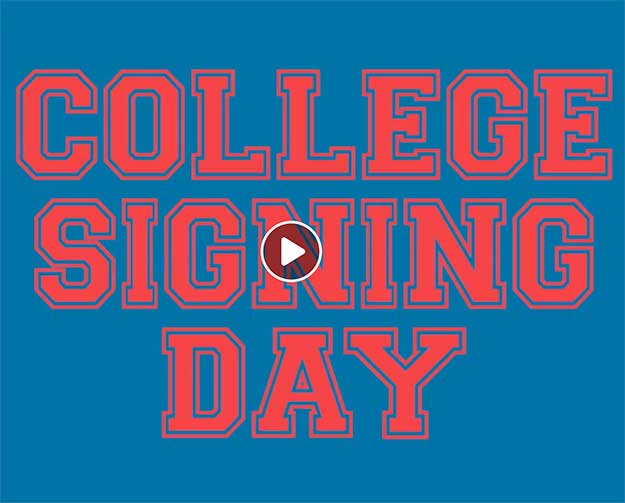 College Signing Day video