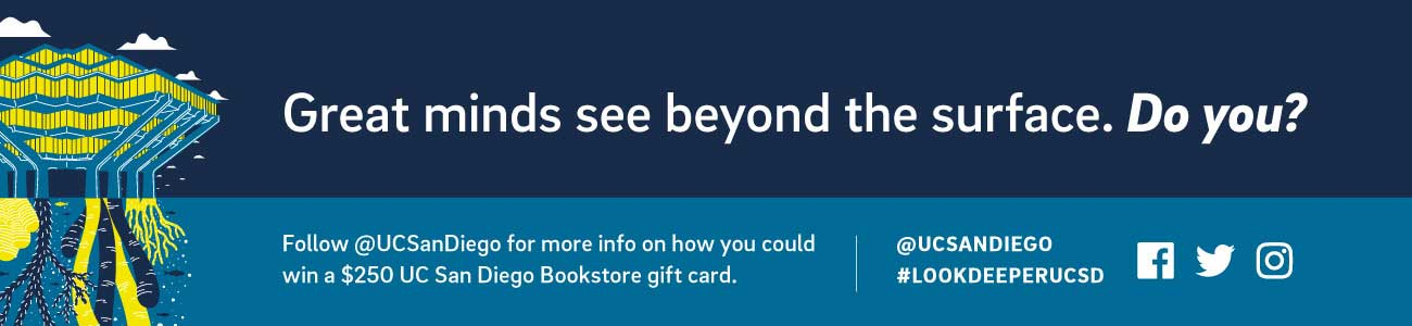 Great minds see beyond the surface. Do you? Follow @UCSanDiego for more info on how you could win a $250 UC San Diego Bookstore gift card