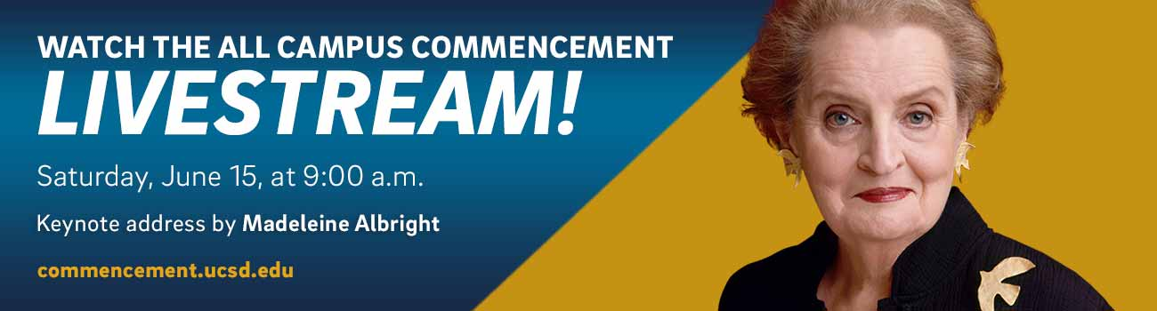 WATCH THE ALL CAMPUS COMMENCEMENT LIVESTREAM! Saturday June 15 at 9:00 a.m. | Keynote address by Madeleine Albright