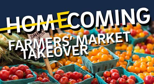 Homecoming Farmers' Market Takeover