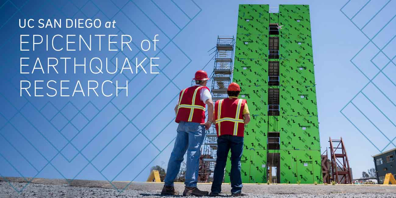 UC San Diego at Epicenter of Earthquake Research