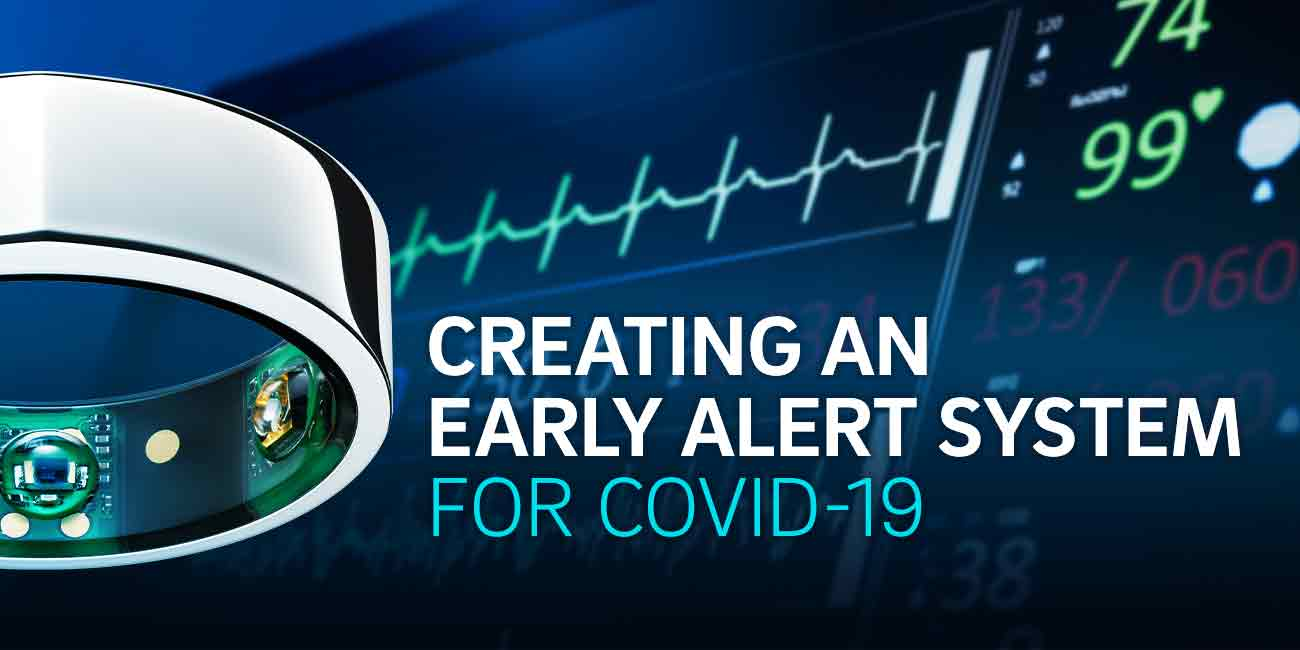 Creating an Early Alert System for COVID-19