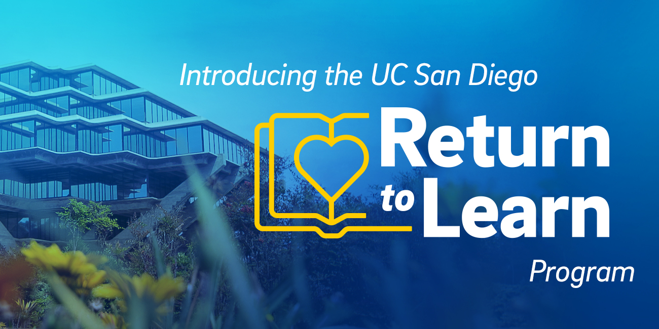 Introducing the UC San Diego return to learn program