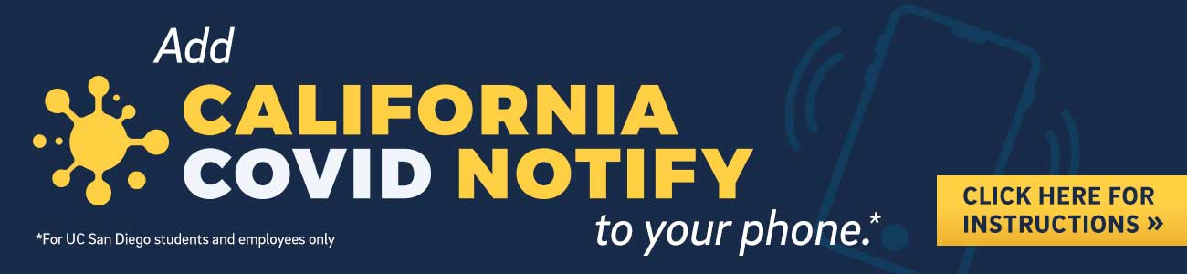 UCSD students and employees add CA COVID Notify to phone.