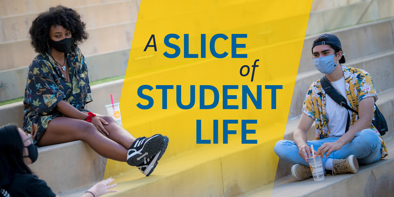 A slice of student life.