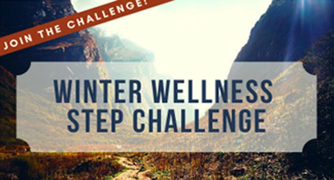 Join the Winter Wellness Step Challenge.