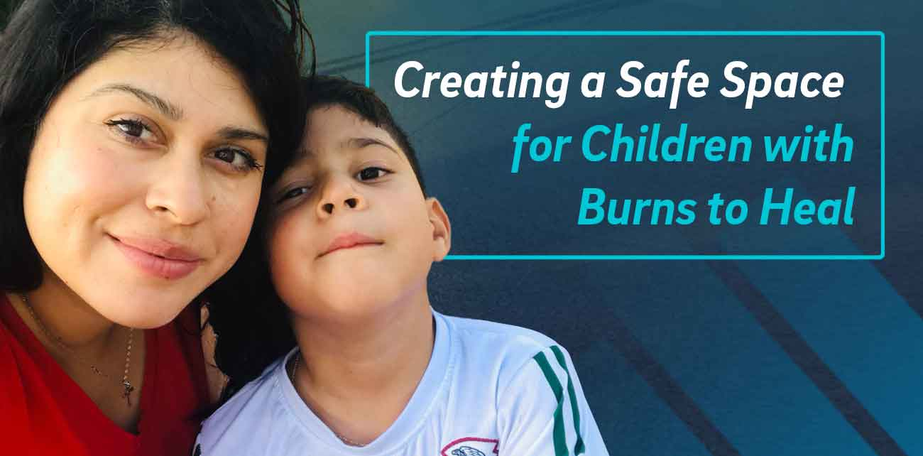 Creating a Safe Space for Children with Burns to Heal.