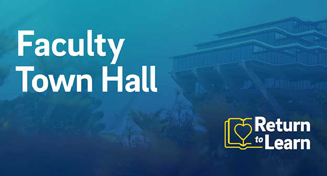 Return to Learn Faculty Town Hall.
