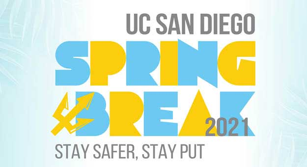 UC San Diego Spring Break 2021.