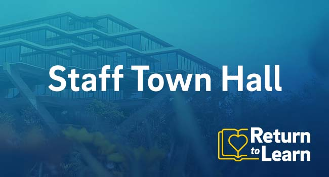 Return to Learn Staff Town Hall.