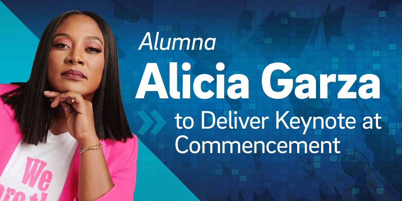 Alumna Alicia Garza to Deliver Keynote at Commencement.