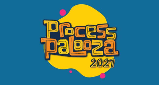 Process Palooza 2021 graphic.