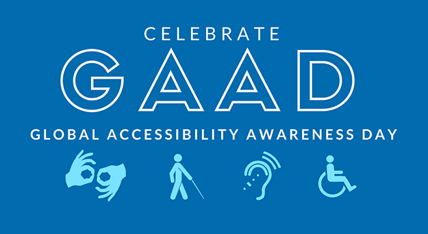 Celebrate Global Accessibility Awareness Day.